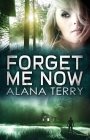 Forget Me Now Cover Image