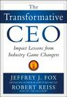 The Transformative Ceo: Impact Lessons from Industry Game Changers Cover Image