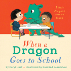 When a Dragon Goes to School Cover Image