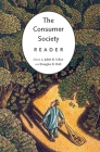 The Consumer Society Reader Cover Image