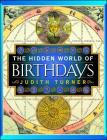 The Hidden World of Birthdays Cover Image