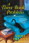 A Three Book Problem: A Sherlock Holmes Bookshop Mystery Cover Image