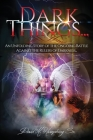Dark Things...An Unfolding Story Cover Image