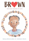 Brown: The Many Shades of Love Cover Image