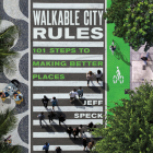 Walkable City Rules: 101 Steps to Making Better Places Cover Image