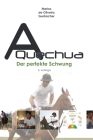 A Quechua - Der perfekte Schwung: Band 3 Cover Image