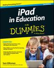 iPad in Education for Dummies (For Dummies (Computers)) Cover Image