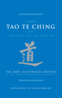 Tao Te Ching on the Art of Harmony: The New Illustrated Edition of the Chinese Philosophical Masterpiece Cover Image