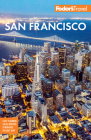 Fodor's San Francisco: With the Best of Napa & Sonoma (Full-Color Travel Guide) Cover Image
