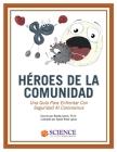 Héroes de la Comunidad: Una Guía Para Enfrentar Con Seguridad Al Coronavirus Cover Image