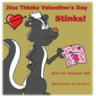 Jinx Thinks Valentine's Day Stinks Cover Image
