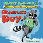Wally Raccoon's Farmyard Olympics Athletics Day Cover Image