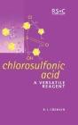 Chlorosulfonic Acid: A Versatile Reagent Cover Image