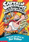 Captain Underpants and the Perilous Plot of Professor Poopypants (Captain Underpants #4) Cover Image