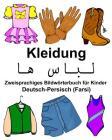 Deutsch-Persisch (Farsi) Kleidung Zweisprachiges Bildwörterbuch für Kinder Cover Image