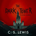 The Dark Tower, and Other Stories Cover Image