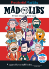 Presidential Mad Libs: POTUS Poster Edition Cover Image