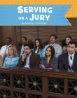 Serving on a Jury (U.S. Government) Cover Image