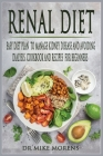 Renal Diet: Easy Diet Plan to manage Kidney Disease and Avoiding Dialysis. Cookbook and Recipes for Beginners Cover Image