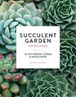 Succulent Garden Notecards (Photography Notecards, Cards for Plant Lovers, Gift for Gardeners): 20 Different Cards and Envelopes Cover Image