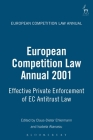 European Competition Law Annual 2001: Effective Private Enforcement of EC Antitrust Law Cover Image
