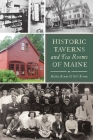 Historic Taverns and Tea Rooms of Maine Cover Image