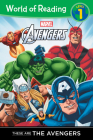These are The Avengers Level 1 Reader (World of Reading) Cover Image