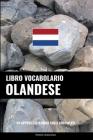 Libro Vocabolario Olandese: Un Approccio Basato sugli Argomenti Cover Image