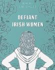Defiant Irish Women Cover Image