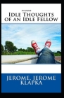 Idle Thoughts of an Idle Fellow Annotated Cover Image