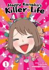 Happy Kanako's Killer Life Vol. 1 Cover Image