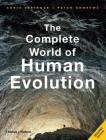 The Complete World of Human Evolution (The Complete Series) Cover Image