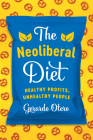 The Neoliberal Diet: Healthy Profits, Unhealthy People Cover Image