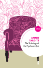 The Trainings of the Psychoanalyst Cover Image