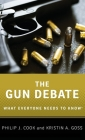 The Gun Debate: What Everyone Needs to Know(r) Cover Image
