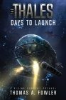 The Thales: Days to Launch Cover Image