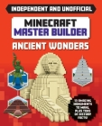Minecraft Master Builder: Ancient Wonders (Independent & Unofficial) Cover Image