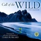 Call of the Wild 2019 Wall Calendar: Featuring the Adventure Photography of Chris Burkard Cover Image