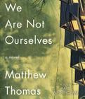 We Are Not Ourselves Cover Image