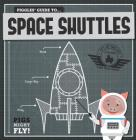 Piggles' Guide to Space Shuttles Cover Image