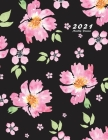 2021 Monthly Planner: 2021 Planner Monthly 8.5 x 11 with Floral Cover (Volume 3) Cover Image