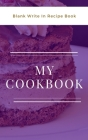 My Cookbook - Blank Write In Recipe Book - Purple And White - Includes Sections For Ingredients And Directions. Cover Image