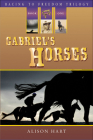 Gabriel's Horses (Racing to Freedom #1) Cover Image