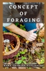 Concept of Foraging: Introduction into the world of wild edible plants Cover Image