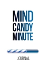 Mind Candy Journal: Mind Candy Minute Cover Image