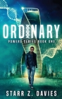 Ordinary: A Young Adult Sci-fi Dystopian (Powers Book 1) Cover Image