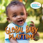 Global Baby Playtime (Global Babies #7) Cover Image