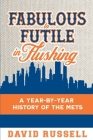 Fabulous to Futile in Flushing Cover Image