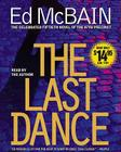 The Last Dance: A Novel of the 87th Precinct Cover Image