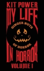 My Life In Horror Volume One: Paperback edition Cover Image